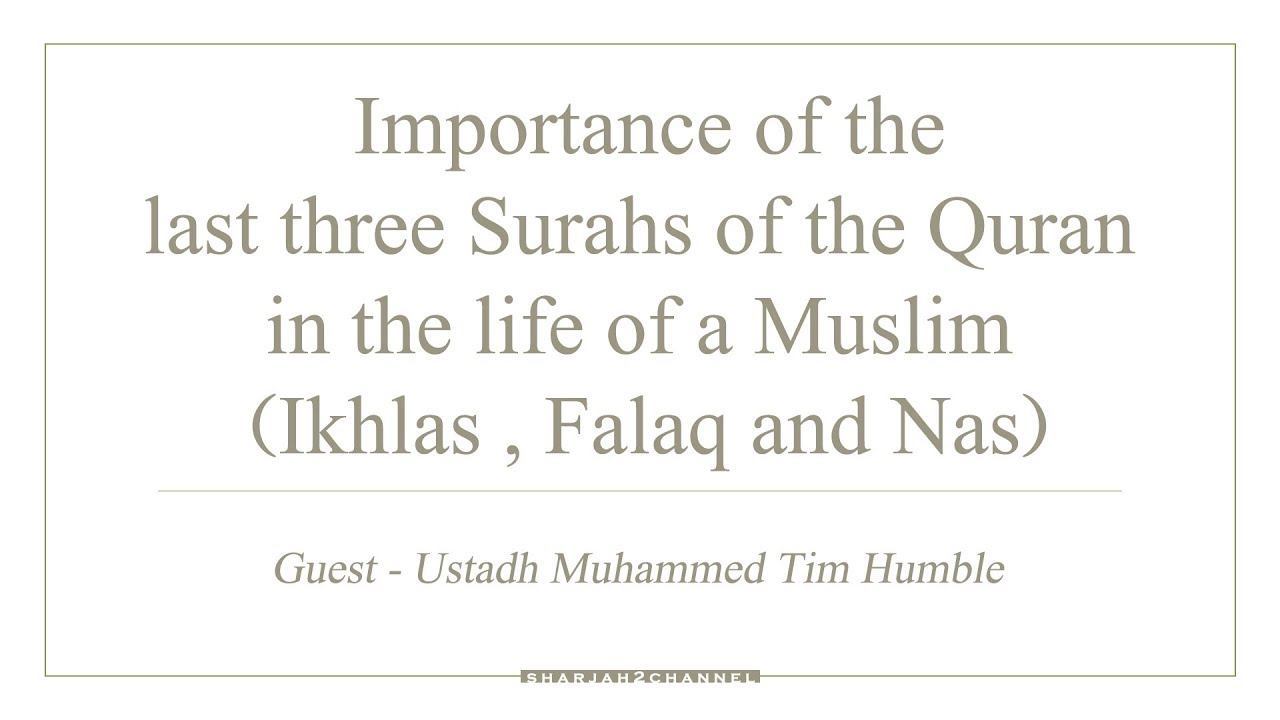 Guest of the Week - Episode - 194 - Importance of the last three surahs of the Quran