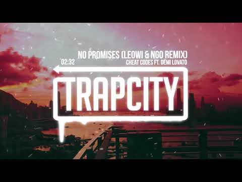 Cheat Codes ft. Demi Lovato - No Promises (Leowi & NGO Remix)