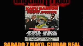 KAFU BANTON & DADDY BANTON SPANISH TOUR 2011