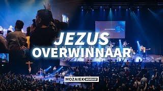 Jezus Overwinnaar   Live@Mozaiek0318