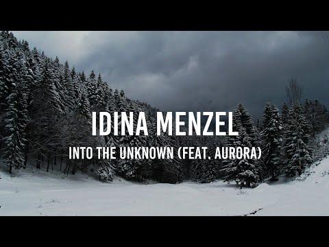 Idina Menzel - Into the Unknown (feat. AURORA) [Lyrics]