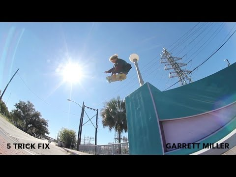 5 Trick Fix: Garrett Miller | TransWorld SKATEboarding