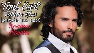 Tout Sur? Fabian Rios (Leonardo Dans Terre De Passion)