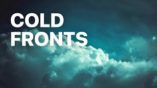 What exactly is a Cold Front?