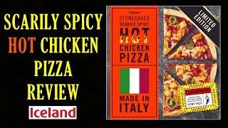 Iceland Food's Scarily Spicy Hot Chicken Pizza Review