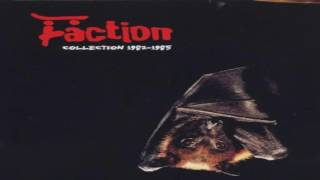 The Faction Collection 1982 - 1985