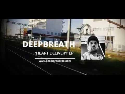 Deepbreath 'Heart Delivery' EP