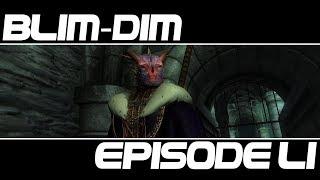 Blim-Dim Episode 51 - The Blim-Dim Revelations