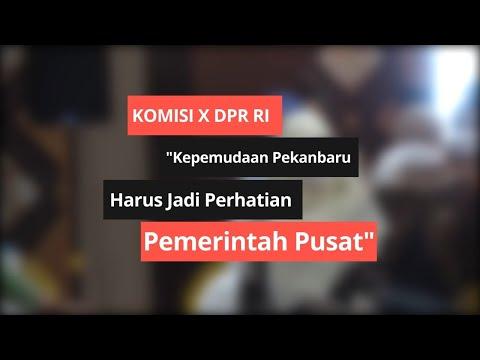 Komisi X DPR RI Dukung Program Kepemudaan Kota Pekanbaru