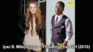 Iyaz ft. Miley Cyrus - This Boy That Girl (2010) *NEW*