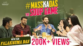 Falaknuma Das | The Soup Game | Vishwak Sen | Tharun Bhascker | Saloni Misra|Prashanthi| Vivek Sagar