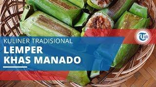 Lalampa, Kuliner Khas Manado dengan Julukan Lemper Manado