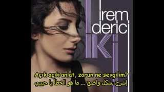 zorun ne sevgilim - irem Derici - مترجمة للعربية