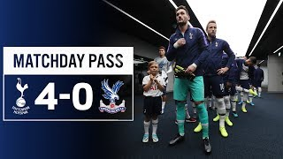 MATCHDAY PASS   TUNNEL CAM   SPURS 4-0 CRYSTAL PALACE