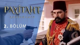 Payitaht Abdulhamid episode 2 with English subtitles Full HD