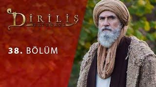 episode 38 from Dirilis Ertugrul