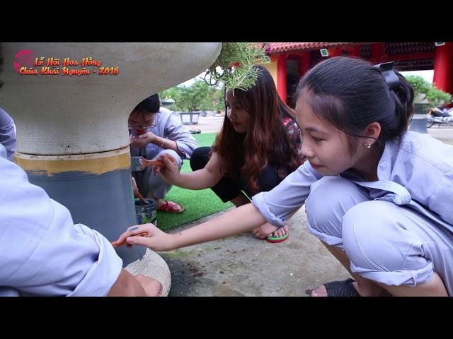 Bản Tin số 4 Chuẩn Bị Lễ Hội Hoa Hồng Tri Ân Cha Mẹ 2018 Chùa Khai Nguyên