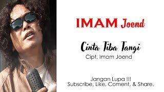 Download lagu Imam Joend Cinta Tiba Tangi Mp3