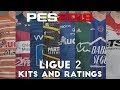 PES 2019 - Ligue 2 Kits And Ratings