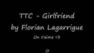 Flo Chante TTC Girlfriend