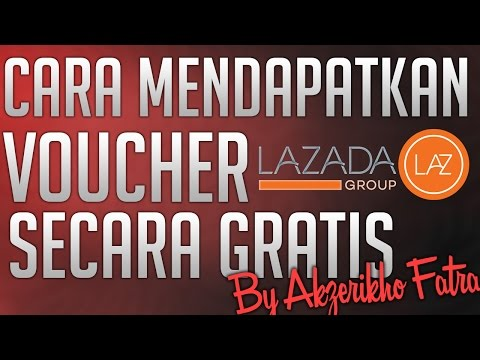 Video Cara Mendapatkan Voucher Lazada Secara Gratis
