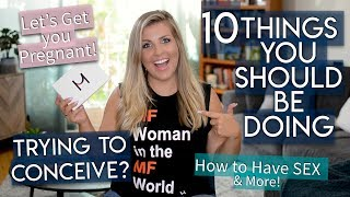 Trying to Get Pregnant? 10 Things You Should Be Doing NOW!