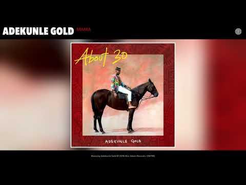 Adekunle Gold - Mama (Audio)