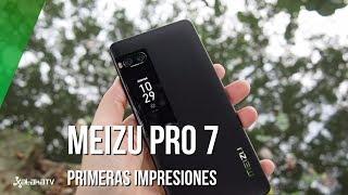 Meizu Pro 7, primeras impresiones