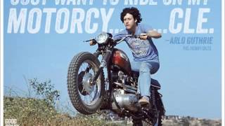 Arlo Guthrie - Motorcycle Song