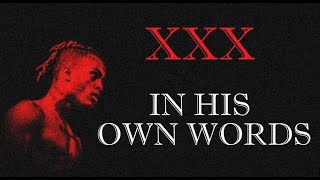 XXXTENTACION In His Own Words (Full Documentary)