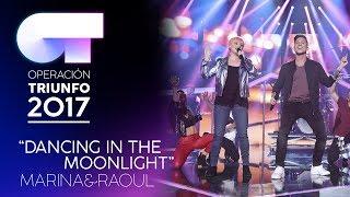 """Dancing In The Moonlight"" - Marina Y Raoul   Gala 4   OT 2017"