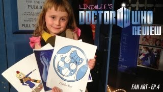 Lindalees Doctor Who FAN ART Review (Ep.4)