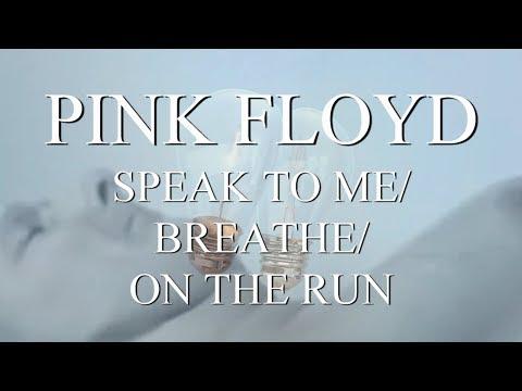Download Pink Floyd Speak To Me Breathe On The Run Lyrics