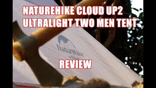 Naturehike Cloud UP2 Ultralight Tent Review / 超軽量テントレビュー
