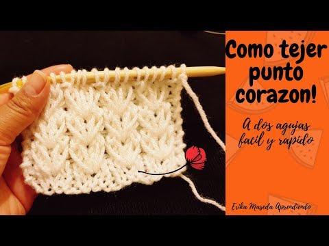 Como tejer : Punto Corazon a dos agujas facil y rapido!