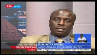 Friday Briefing: CORD Leader Raila Odinga downplays Martha Karua's backing of Jubilee, 11/11/16