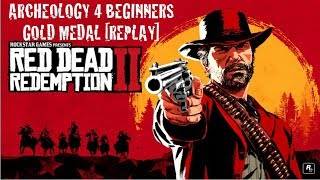 Red Dead Redemption 2: Archeology for Beginners Easy Gold Medal REPLAY