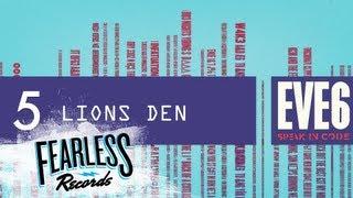 Eve 6 - Lion's Den (Track 5)