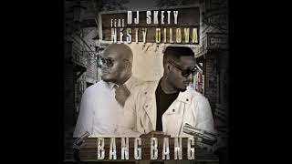 DJ Skety Feat Nesty DiLova - Bang Bang - (Nouvauté Kompa 2020)