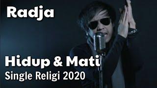 Download lagu Hidup Dan Mati Radja Religi 2020 Mp3