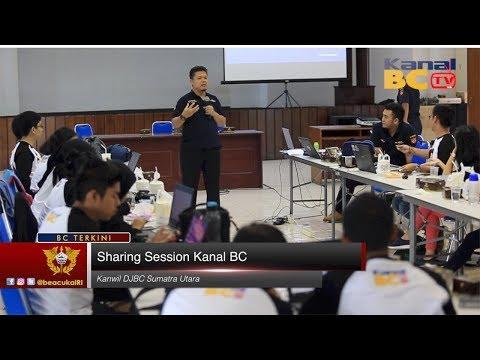 Sharing Session Kanal BC - Kanwil Sumatra Utara
