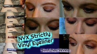 NEW! NYX Stricly Vinyl Eyeliner All Shades Swatched/Review