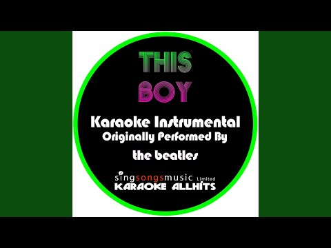 This Boy (Originally Performed By The Beatles) (Instrumental Version)