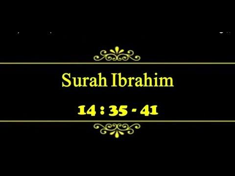 Surah Ibrahim (14:35- 41)
