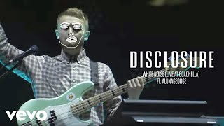 Disclosure - White Noise (Live At Coachella) ft. AlunaGeorge