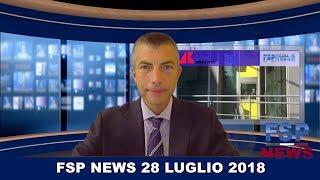 FSP News del 28 luglio 2018