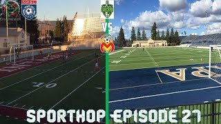 Sporthop EP 27- Red card and 2 miss pk in a entertaining friendly match (Napa Valley VS Monacras)