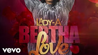 LADY-A #NEWVIDEO BERTHA LOVE