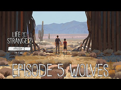 Life Is Strange 2: Episode 5 Wolves First Look - LIS 2 Episode 5 thumbnail