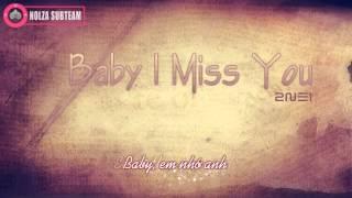 [NOLZA][Vietsub] BABY I MISS YOU - 2NE1 (Audio)